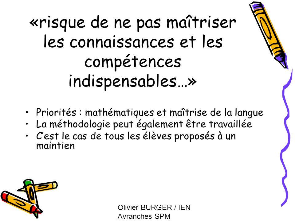 «risque de ne pas maîtriser les connaissances et les compétences indispensables…»