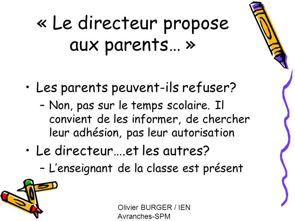 « Le directeur propose aux parents… »