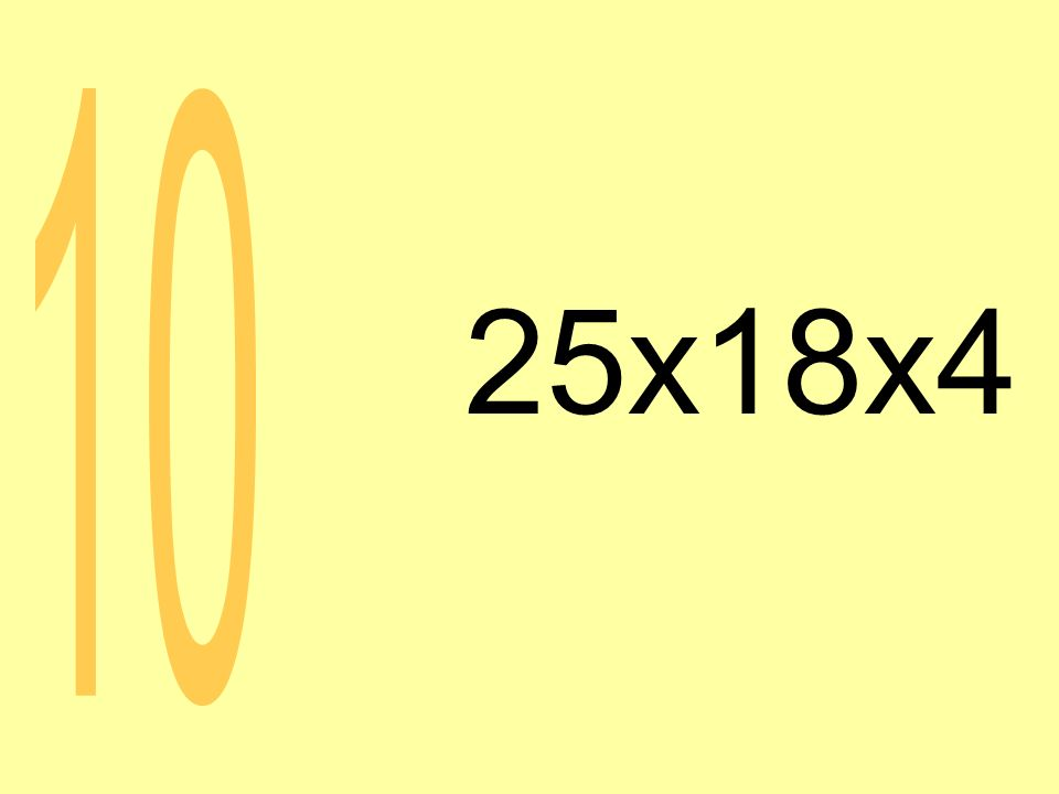 25x18x4 10