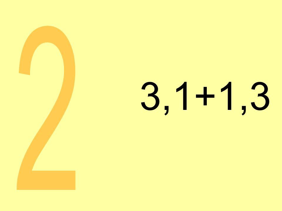 3,1+1,3 2