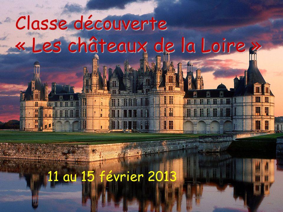 Classe découverte « Les châteaux de la Loire »