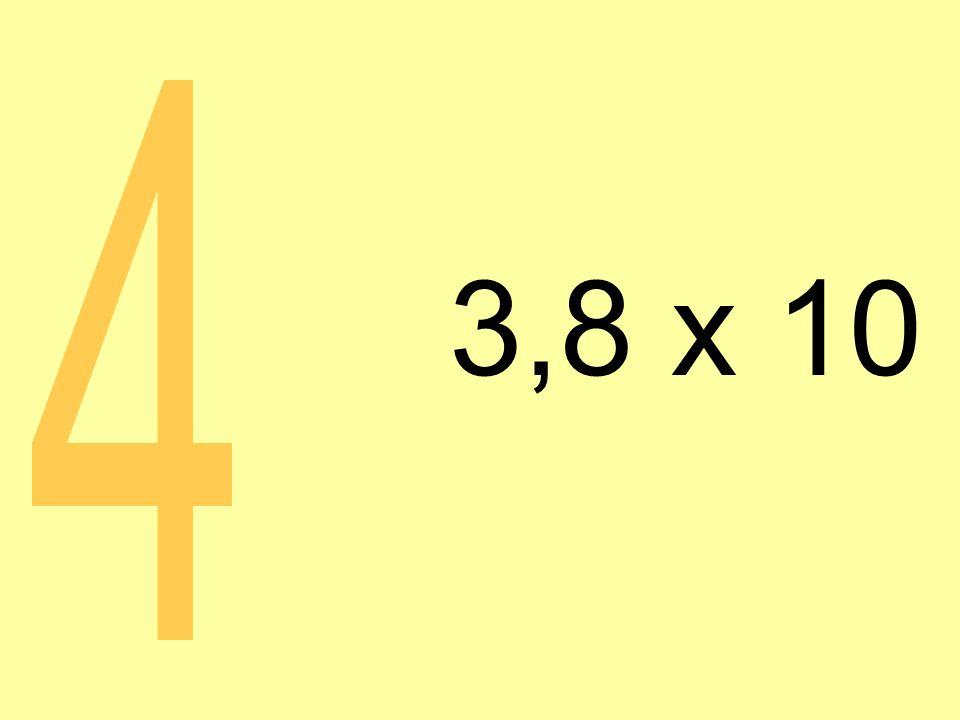 3,8 x 10 4