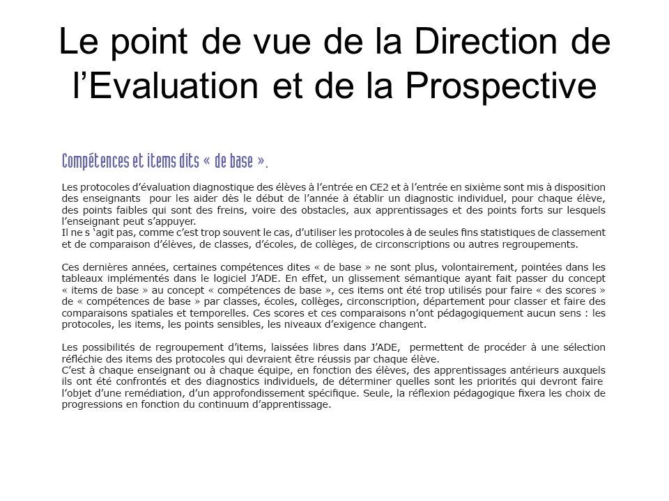Le point de vue de la Direction de l'Evaluation et de la Prospective