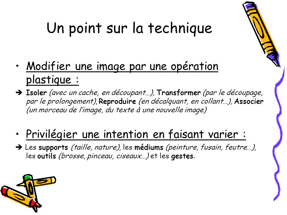 Un point sur la technique