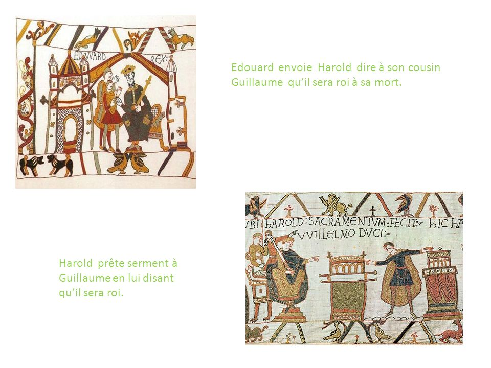 Edouard envoie Harold dire à son cousin Guillaume qu'il sera roi à sa mort.