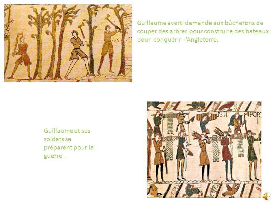 Guillaume averti demande aux bûcherons de couper des arbres pour construire des bateaux pour conquérir l'Angleterre.