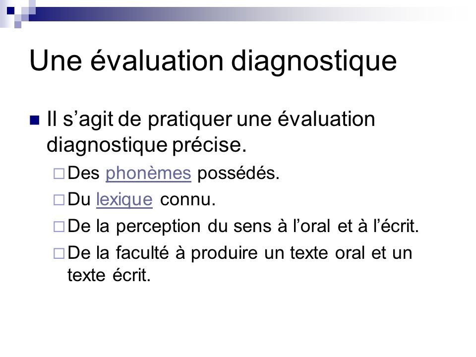 Une évaluation diagnostique