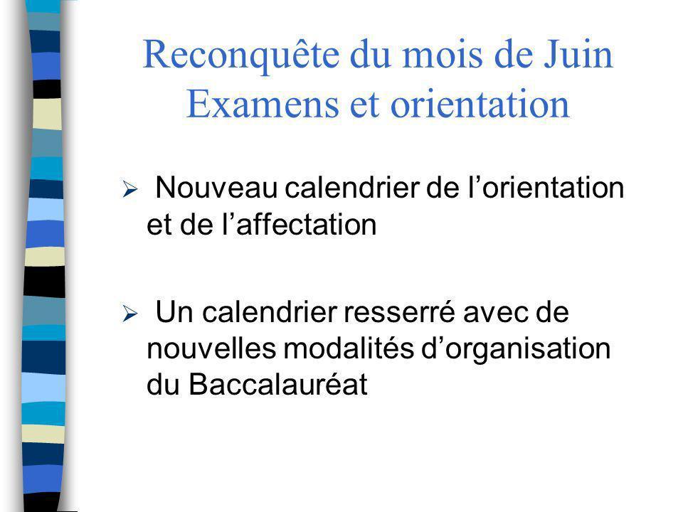 Reconquête du mois de Juin Examens et orientation