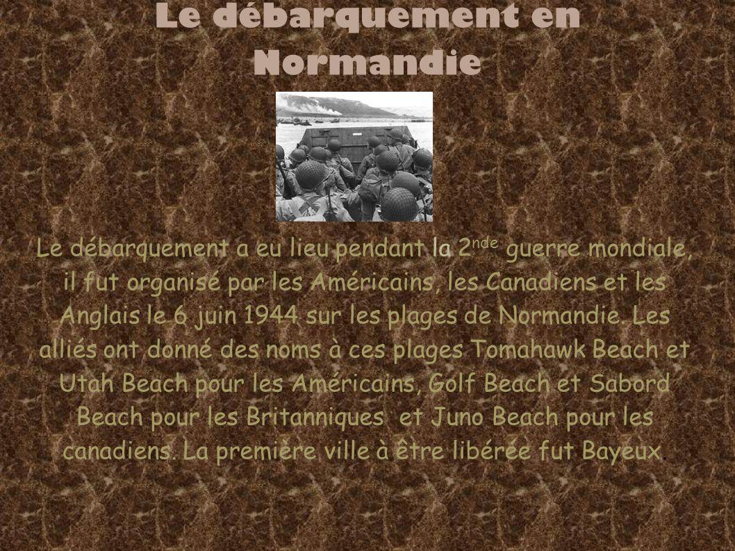 Le débarquement en Normandie