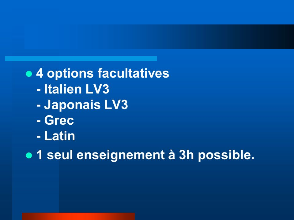 4 options facultatives - Italien LV3 - Japonais LV3 - Grec - Latin