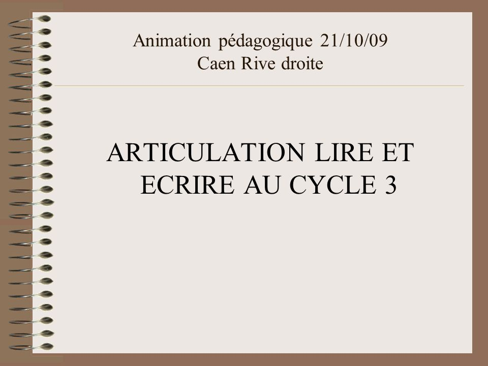 Animation pédagogique 21/10/09 Caen Rive droite