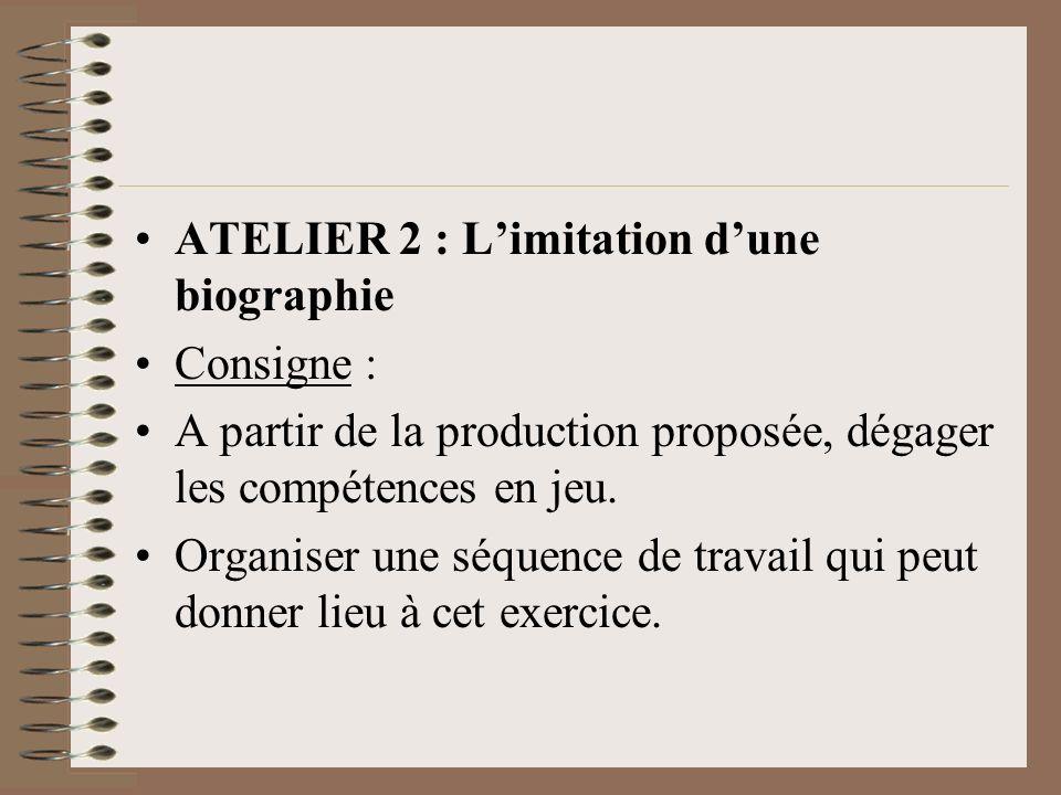 ATELIER 2 : L'imitation d'une biographie