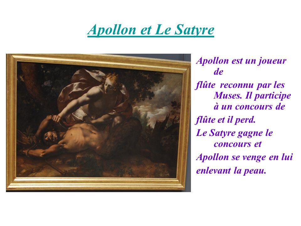 Apollon et Le Satyre Apollon est un joueur de