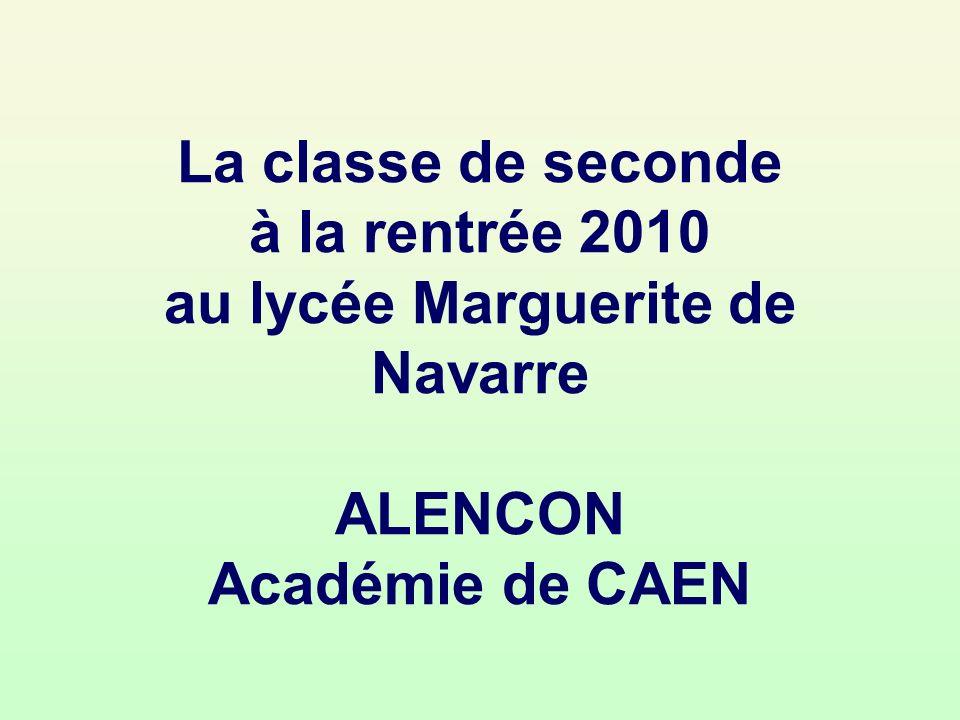La classe de seconde à la rentrée 2010 au lycée Marguerite de Navarre ALENCON Académie de CAEN