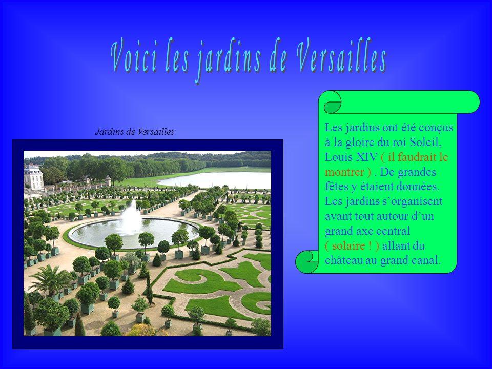 Voici les jardins de Versailles