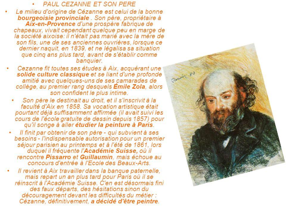 PAUL CEZANNE ET SON PERE