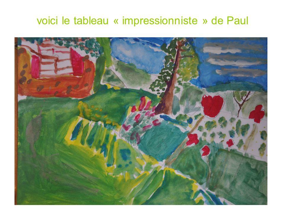 voici le tableau « impressionniste » de Paul