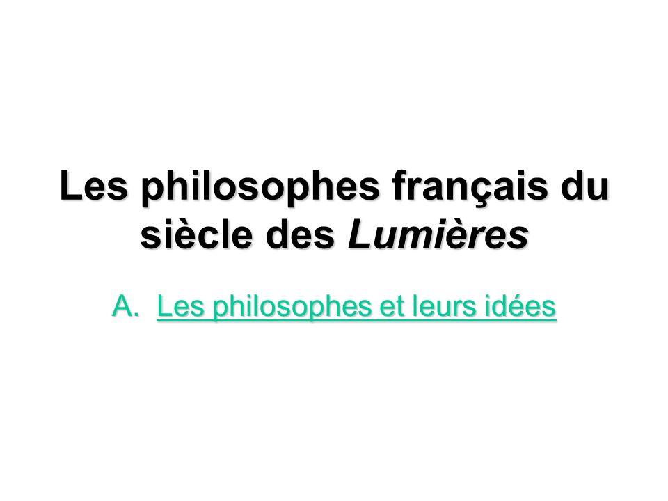 Les philosophes français du siècle des Lumières