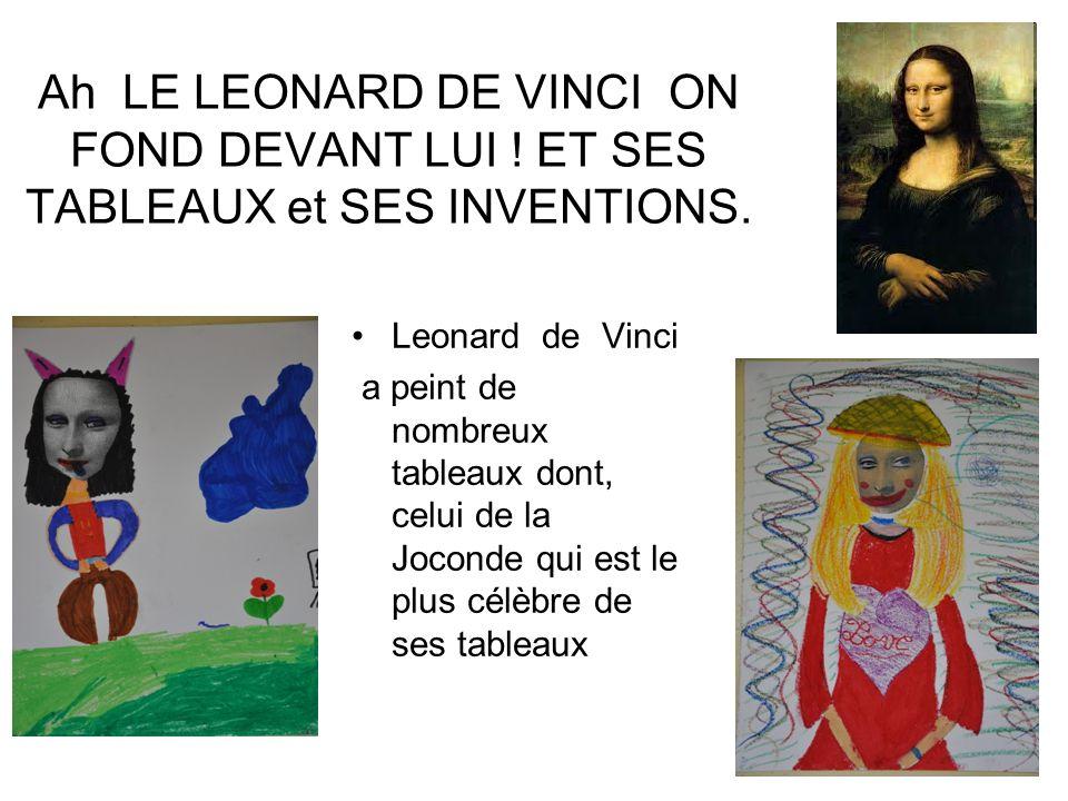 Ah LE LEONARD DE VINCI ON FOND DEVANT LUI