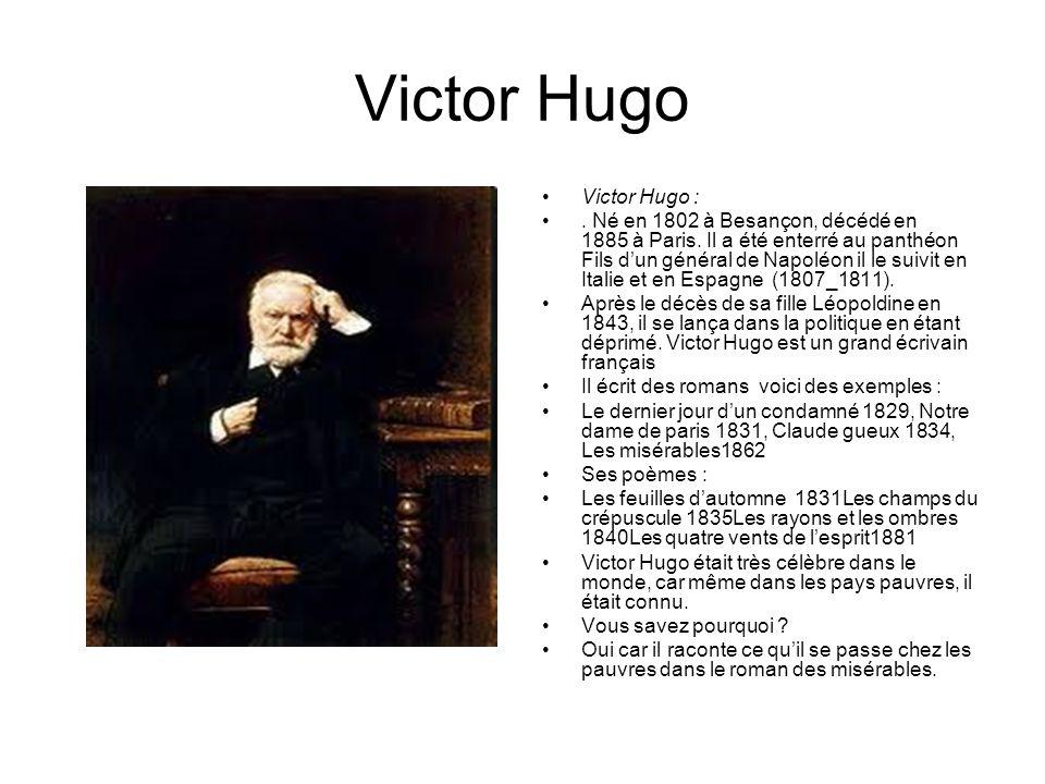 Victor Hugo Victor Hugo :