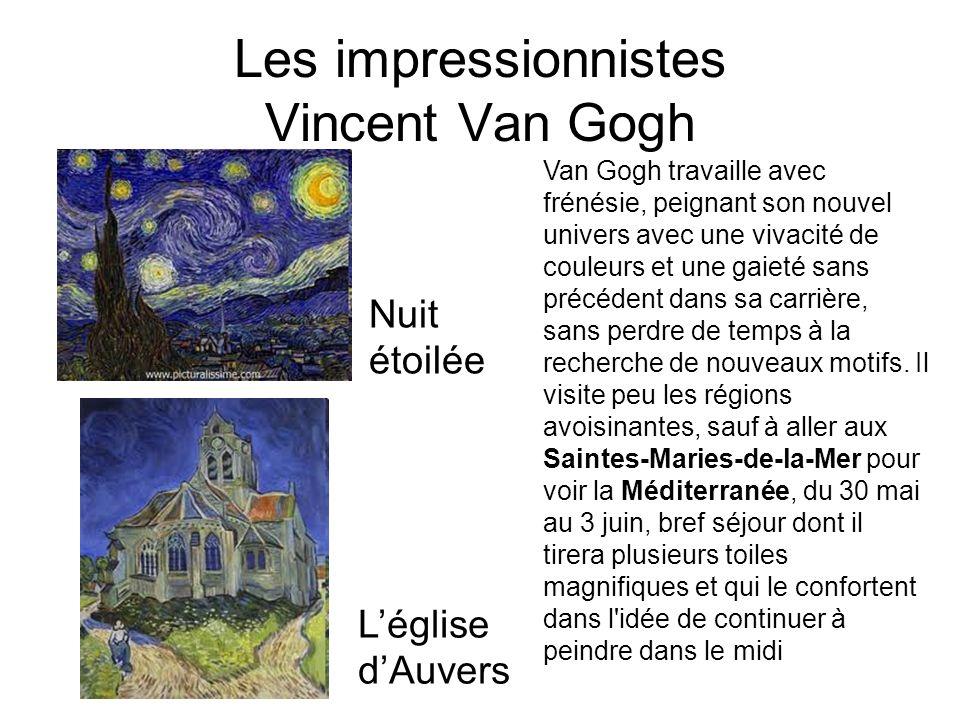 Les impressionnistes Vincent Van Gogh