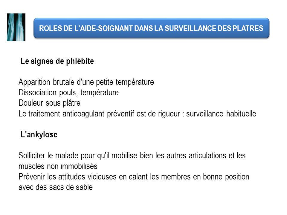 ROLES DE L'AIDE-SOIGNANT DANS LA SURVEILLANCE DES PLATRES