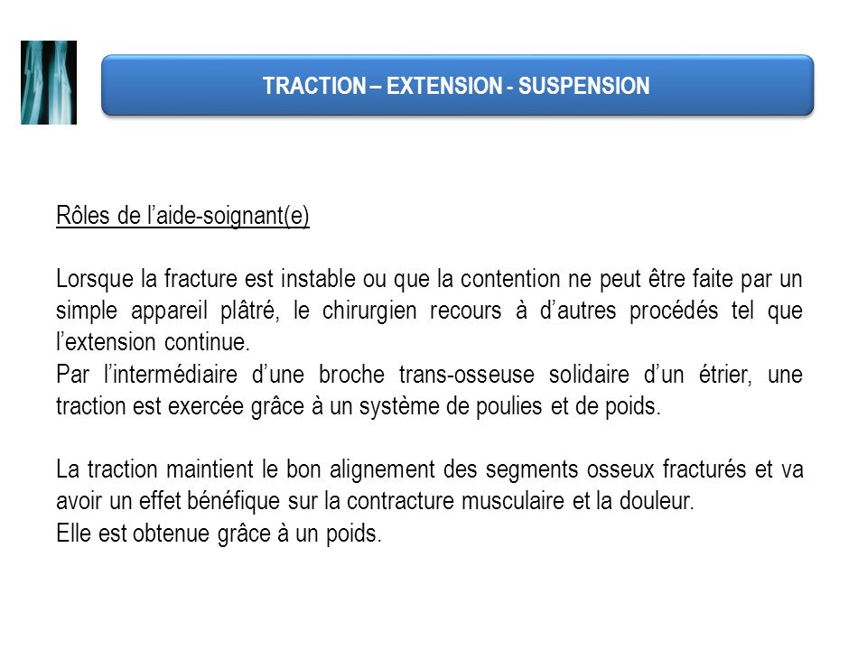 TRACTION – EXTENSION - SUSPENSION