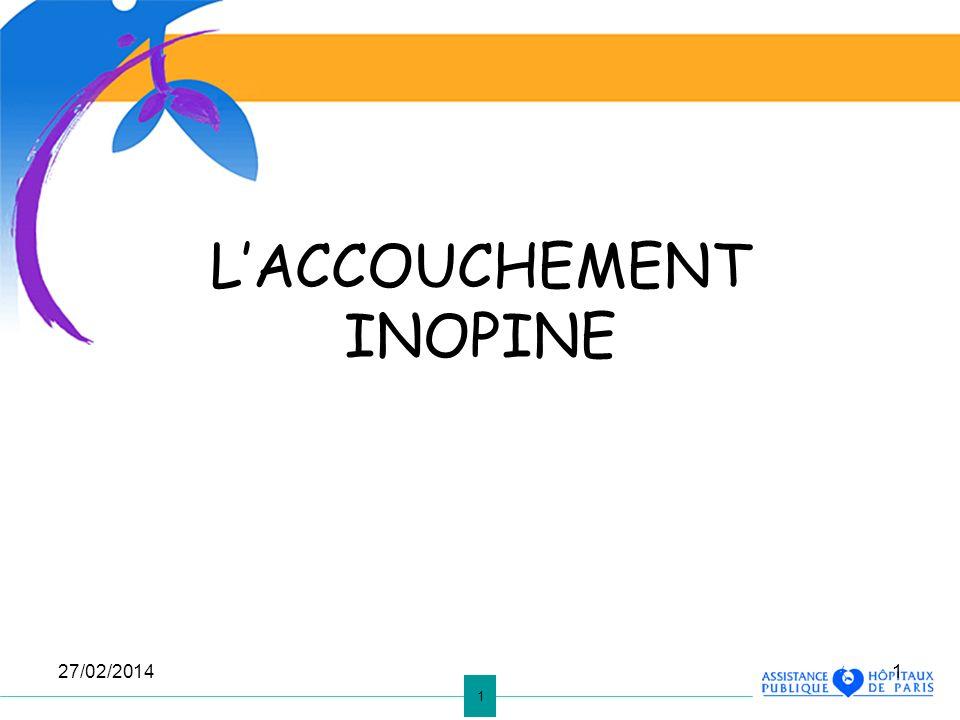 L'ACCOUCHEMENT INOPINE