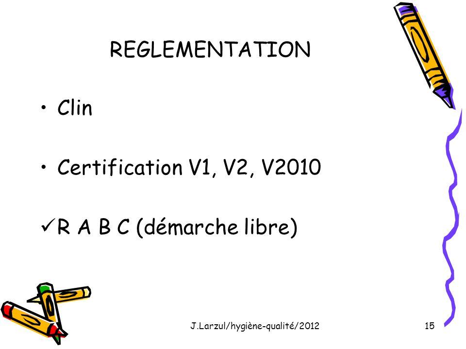 J.Larzul/hygiène-qualité/2012