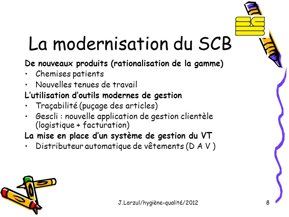 La modernisation du SCB
