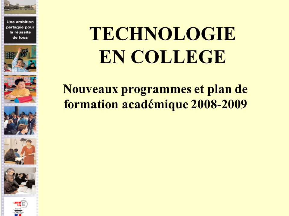 TECHNOLOGIE EN COLLEGE