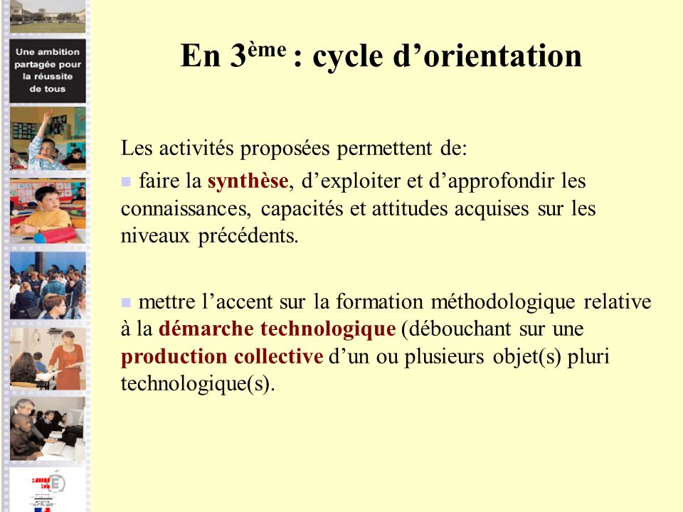 En 3ème : cycle d'orientation