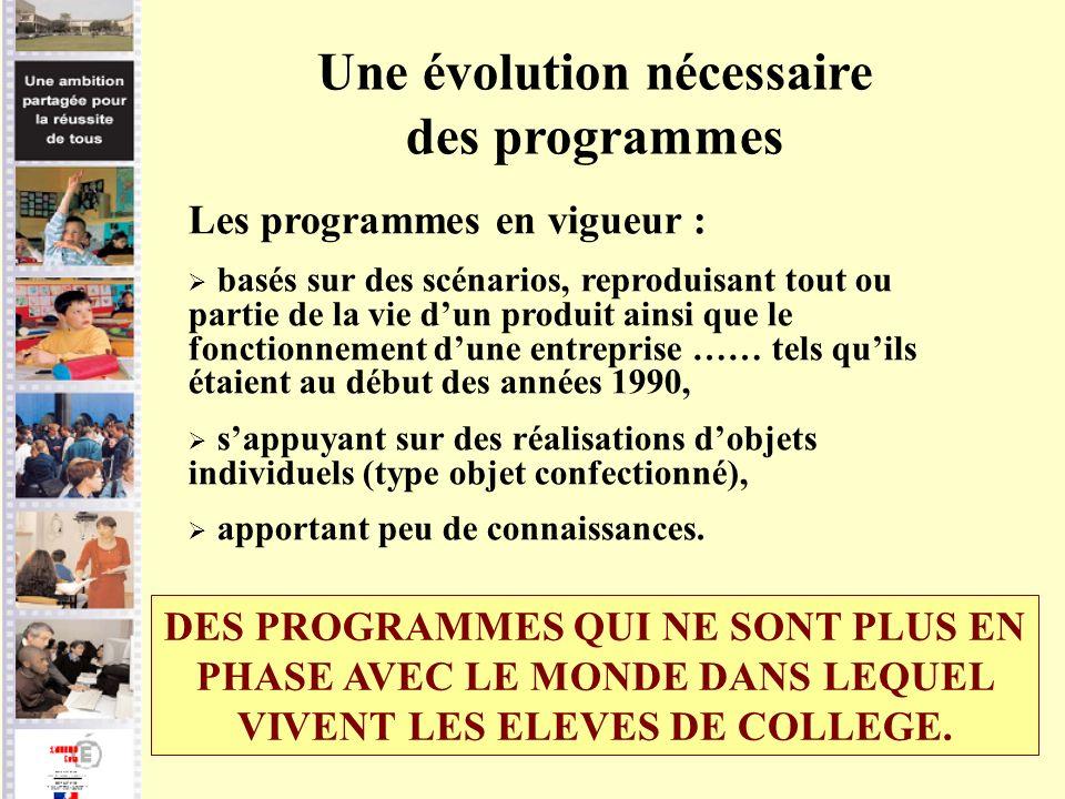 Une évolution nécessaire des programmes