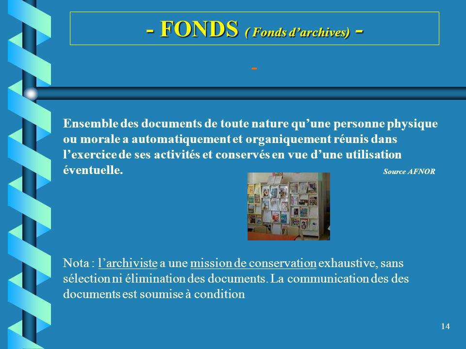 - FONDS ( Fonds d'archives) -