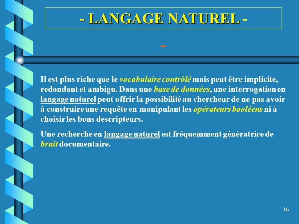 - LANGAGE NATUREL - -