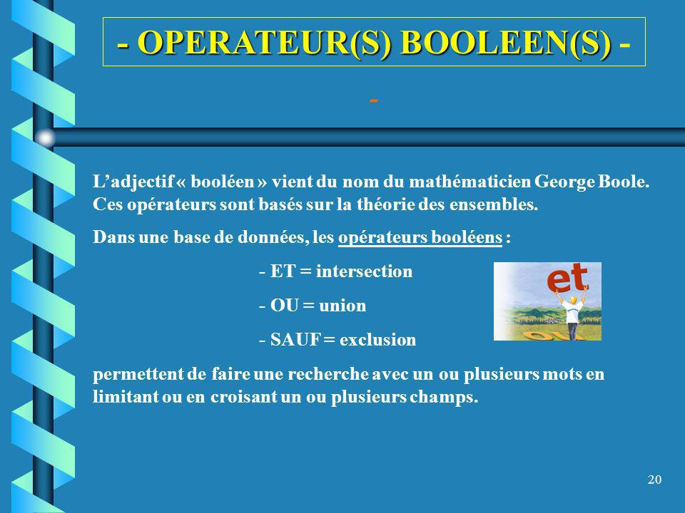 - OPERATEUR(S) BOOLEEN(S) -
