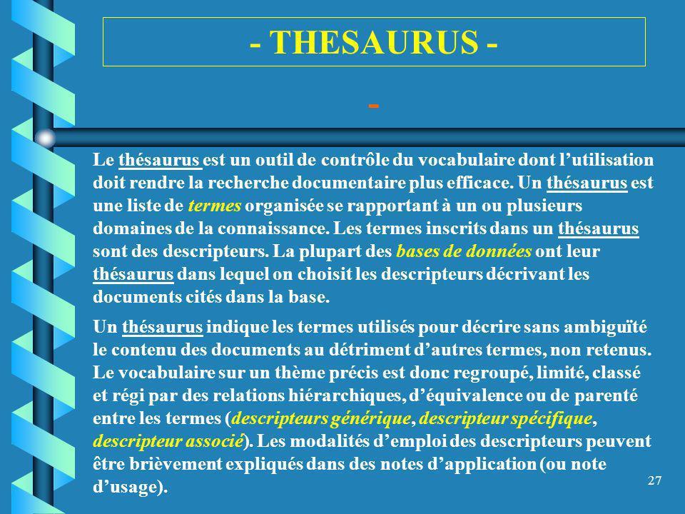 - THESAURUS - -