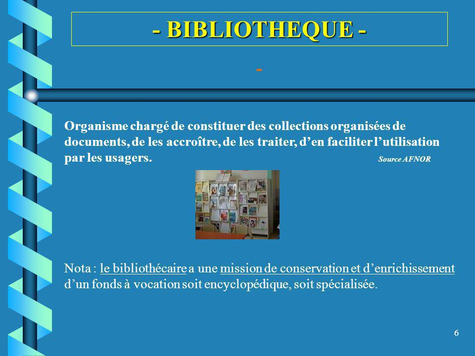 - BIBLIOTHEQUE - -