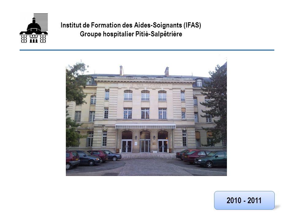 FIN 2010 - 2011 Institut de Formation des Aides-Soignants (IFAS)
