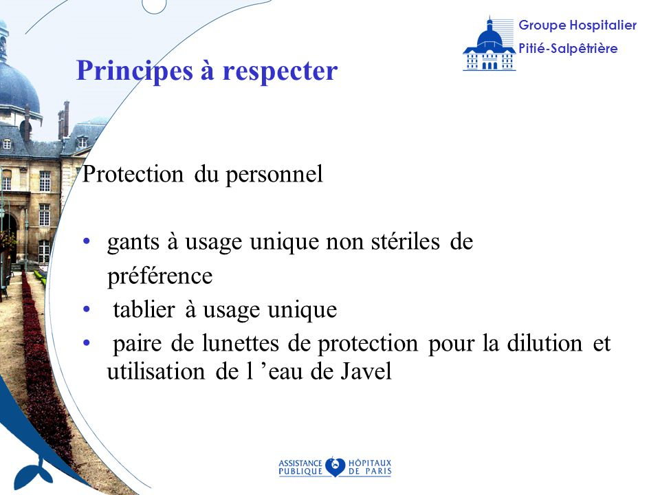 Principes à respecter Protection du personnel