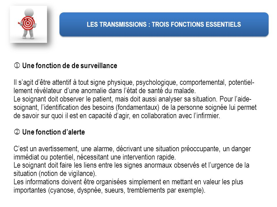 LES TRANSMISSIONS : TROIS FONCTIONS ESSENTIELS