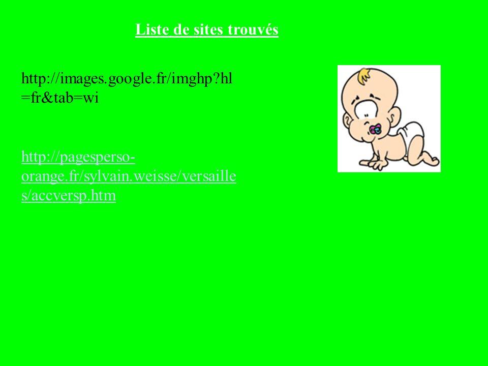 Liste de sites trouvés http://images.google.fr/imghp hl=fr&tab=wi.