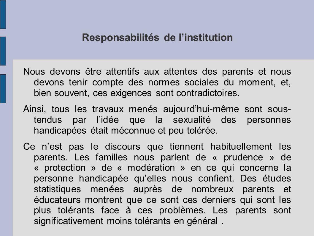 Responsabilités de l'institution