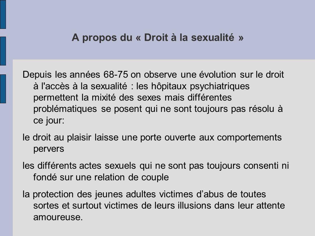 A propos du « Droit à la sexualité »