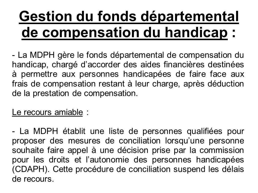 Gestion du fonds départemental de compensation du handicap :