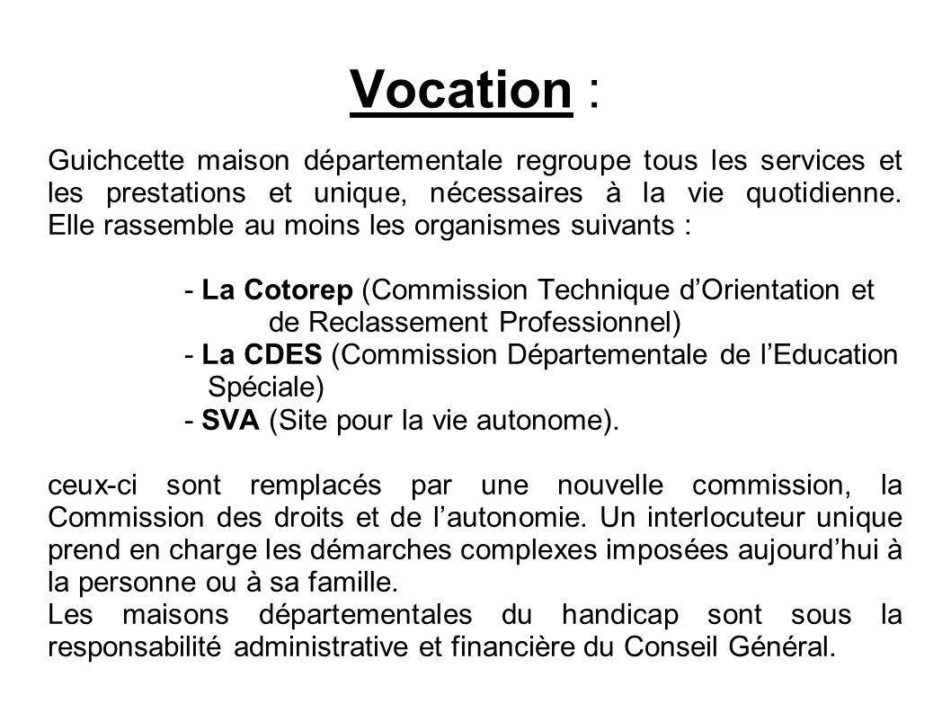 Vocation :