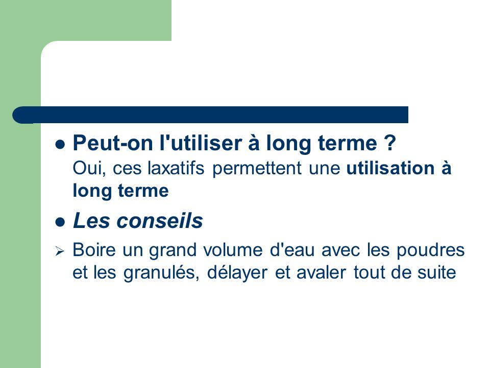 Peut-on l utiliser à long terme