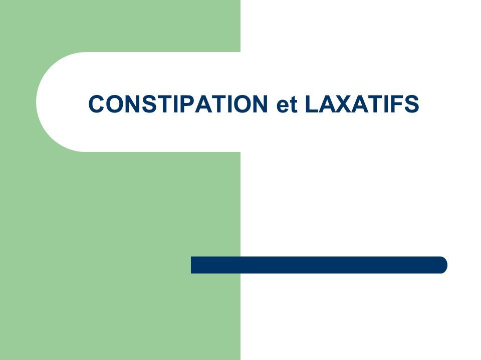 CONSTIPATION et LAXATIFS
