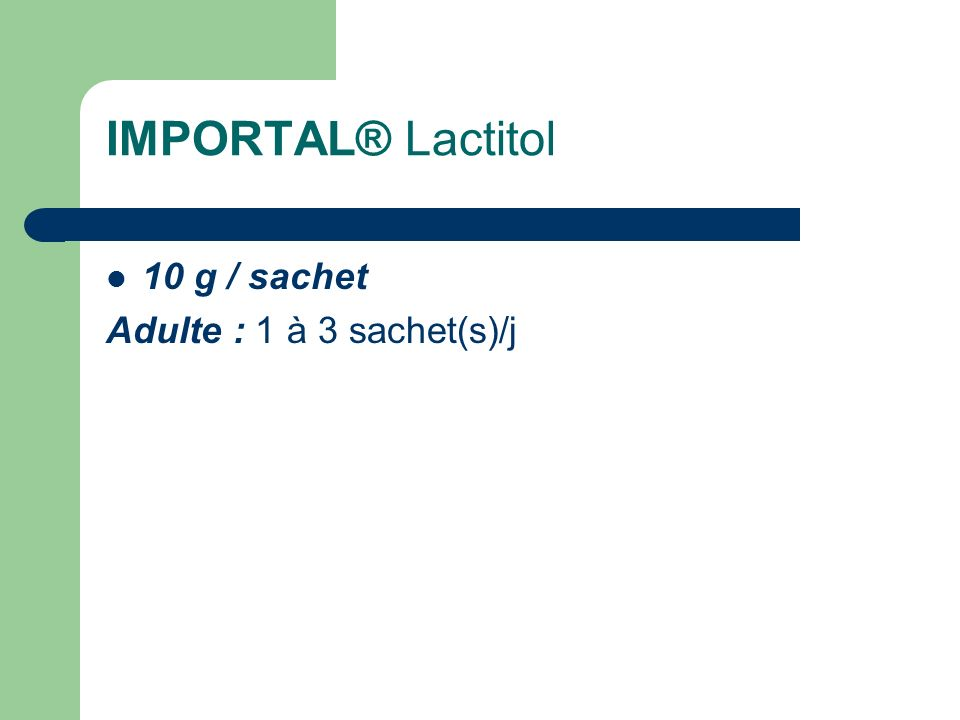 IMPORTAL® Lactitol 10 g / sachet Adulte : 1 à 3 sachet(s)/j
