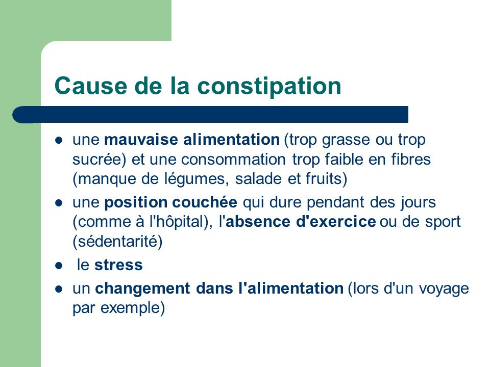 Cause de la constipation